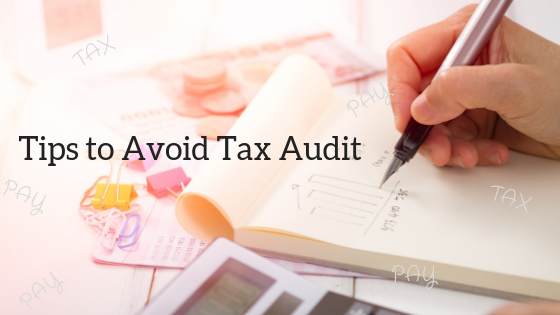 Tips to avoid tax audit