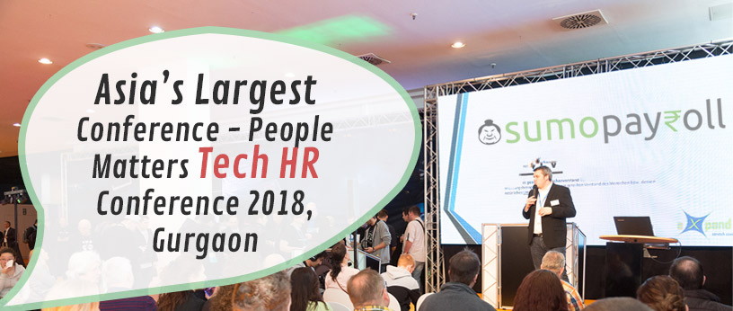 Top Reasons To Attend People Matters Tech HR Conference 2018, Gurgaon